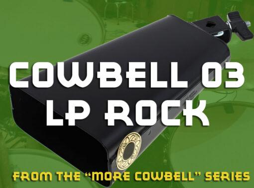 Cowbell Samples 03-LP-Rock